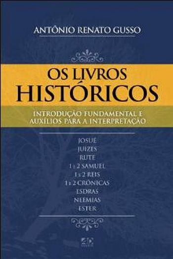 OS LIVROS HISTORICOS