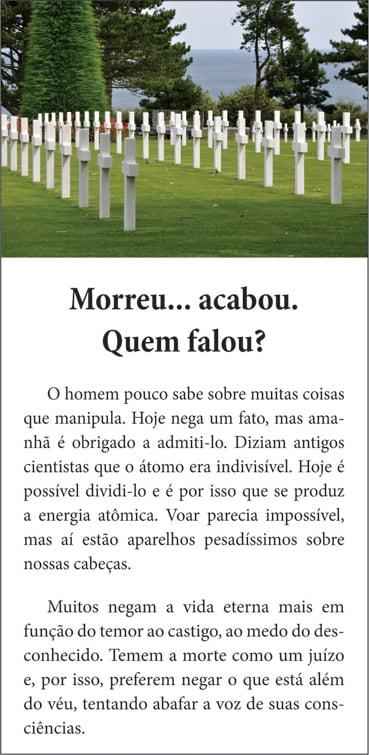 Folhetos para evangelismo - Morreu..Acabou..Quem Falou? - 6005