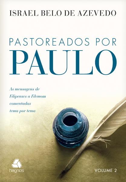 PASTOREADOS POR PAULO VOL 2