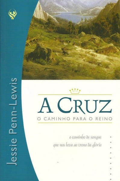 A CRUZ, O CAMINHO PARA O REINO - COD 1095
