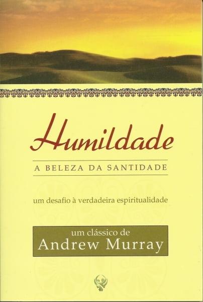 HUMILDADE, A BELEZA DA SANTIDADE. COD 01107