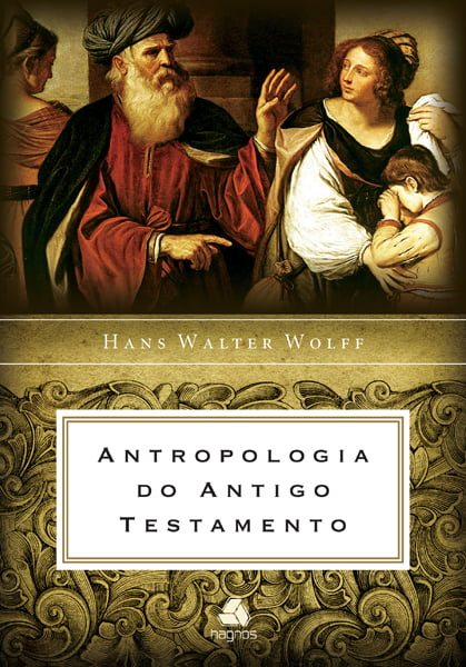 ANTROPOLOGIA DO ANTIGO TESTAMENTO