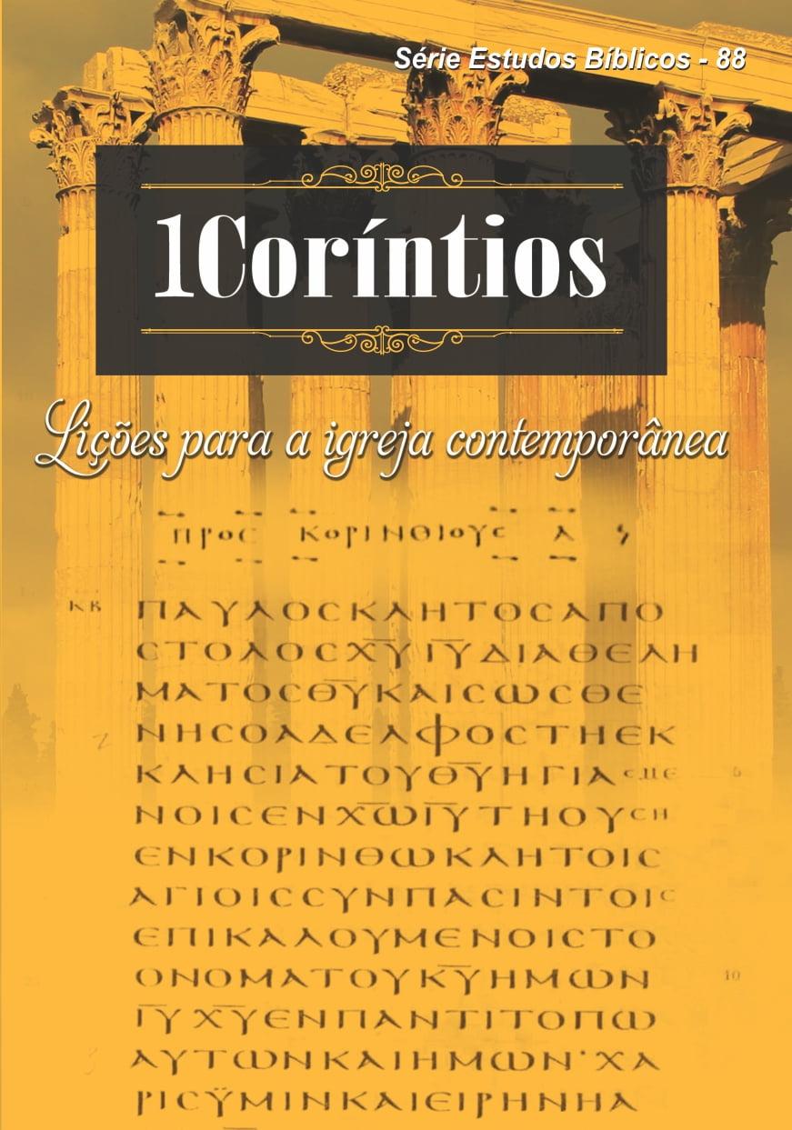 REV. 88 1CORINTIOS LIÇÕES P/ A IGREJA CONTEMPORÂNEA