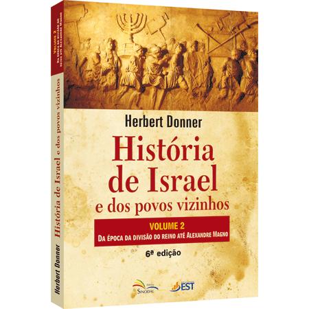 HISTÓRIA DE ISRAEL E DOS POVOS VIZINHOS VOL 2 - COD 1211