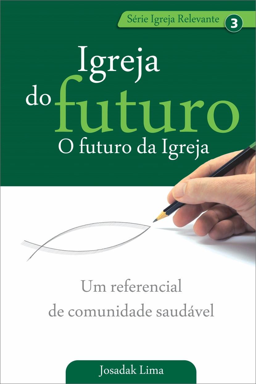 Igreja do futuro, o futuro da Igreja - 01290