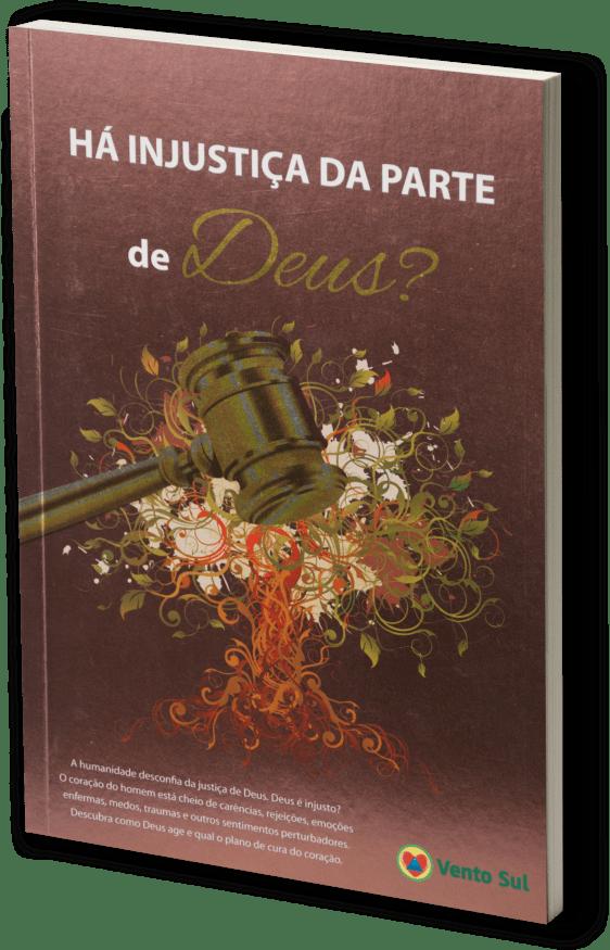 HÁ INJUSTIÇA DA PARTE DE DEUS? COD 1358