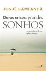 DURAS CRISES, GRANDES SONHOS COD 1082