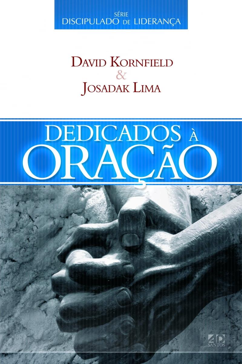DEDICADOS À ORAÇÃO - COD. 1582