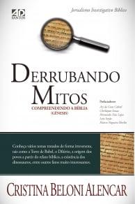 DERRUBANDO MITOS - COMPREENDENDO A BÍBLIA (LIVRO DE GÊNESIS)