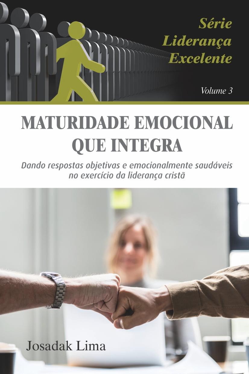 MATURIDADE EMOCIONAL QUE INTEGRA