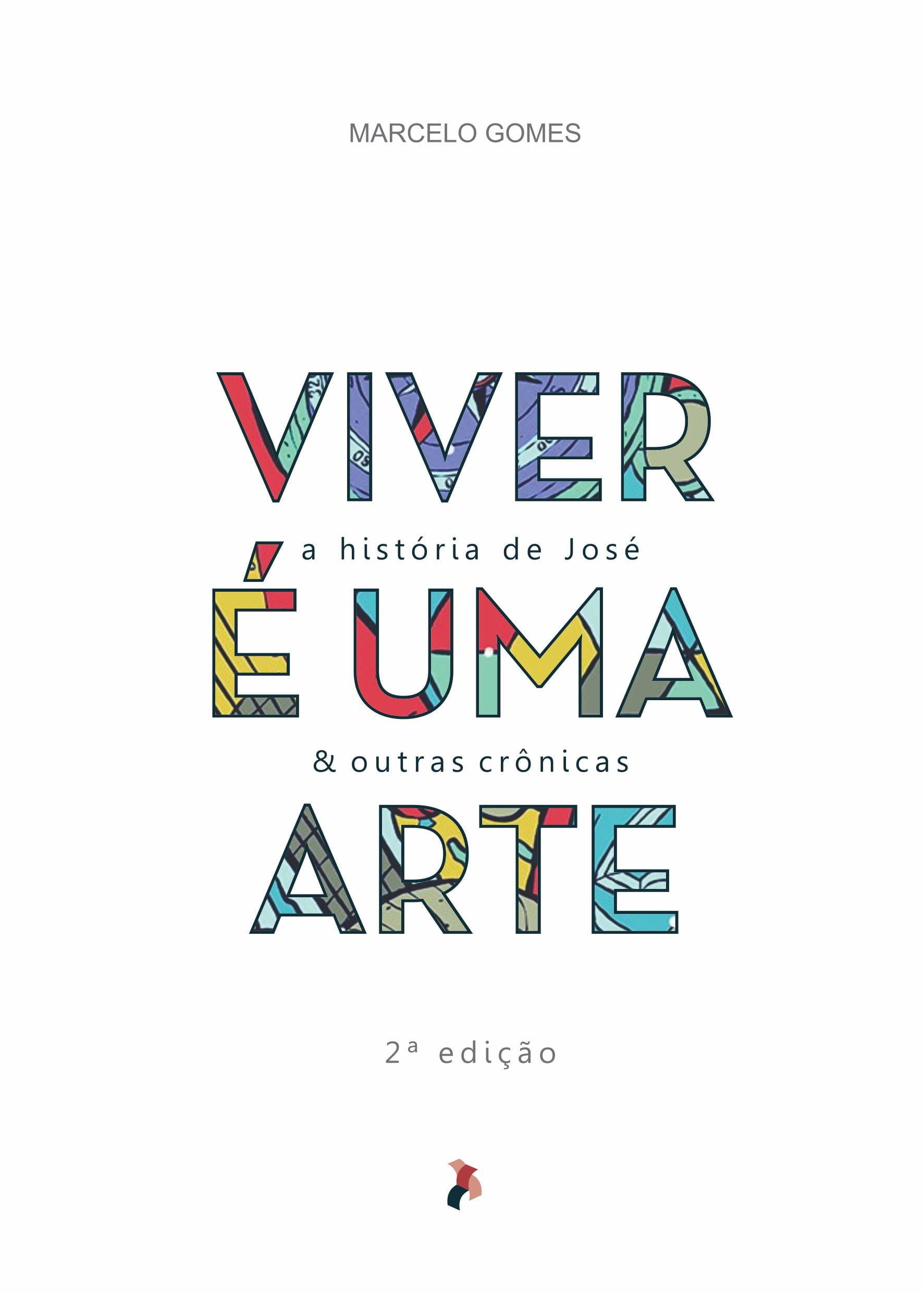 VIVER É UMA ARTE - 2ª Edição