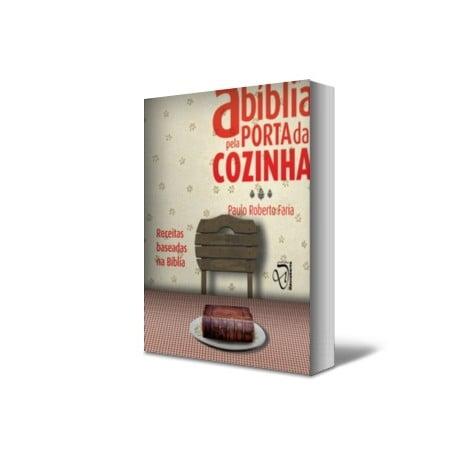 A BÍBLIA PELA PORTA DA COZINHA cod 2092