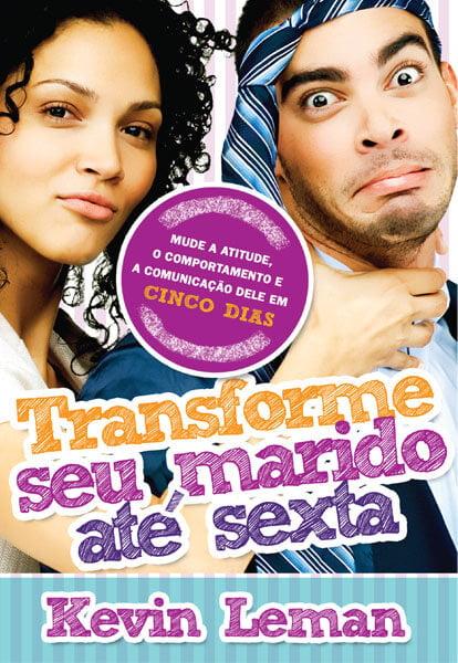 TRANSFORME SEU MARIDO ATÉ SEXTA  cod 1312