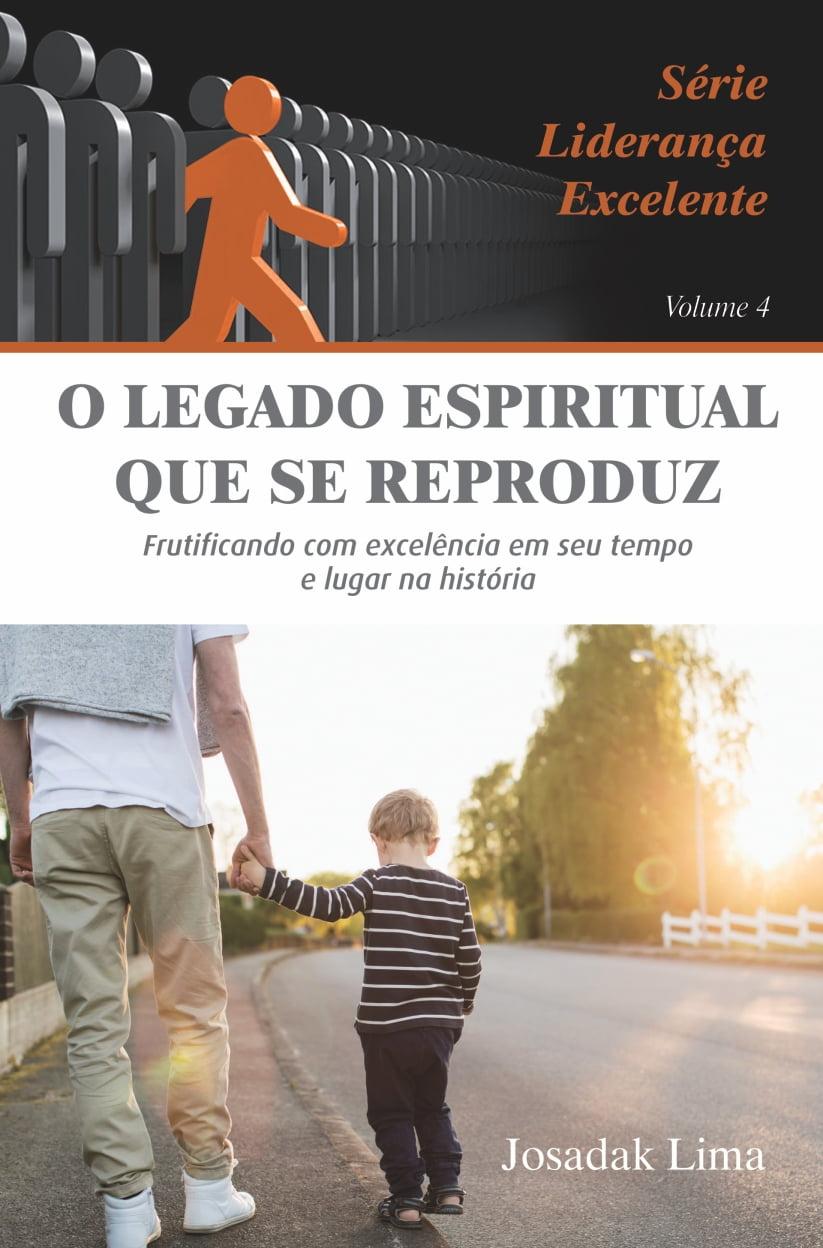 O Legado Espiritual que se reproduz