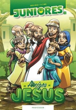OS AMIGOS DE JESUS - Guia de Ensino Bíblico do Professor