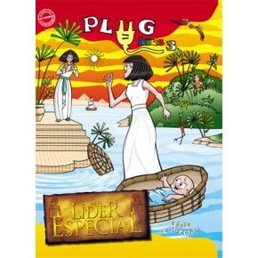 PLUG KIDS 03 - UM LÍDER ESPECIAL - REVISTA DE ENSINO BÍBLICO DO ALUNO
