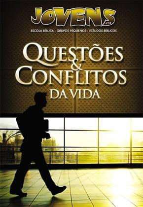 QUESTÕES E CONFLITOS DA VIDA - ALUNO