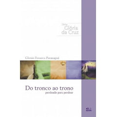 DO TRONCO AO TRONO - IDE