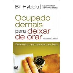 OCUPADO DEMAIS PARA DEIXAR DE ORAR - COD 01006