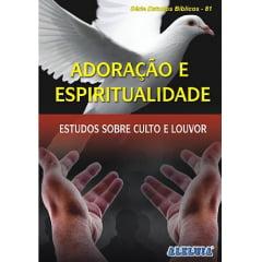 REV. 81 - ADORAÇÃO E ESPIRITUALIDADE