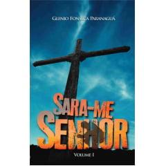 SARA-ME SENHOR -  IDE