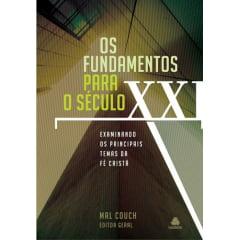 OS FUNDAMENTOS PARA O SÉCULO XXI - COD 01008