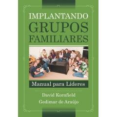 IMPLANTANDO GRUPOS FAMILIARES - COD 00515