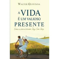 A VIDA É UM VALIOSO PRESENTE - COD 0614