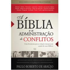 A BÍBLIA E A ADMINISTRAÇÃO DE CONFLITOS - COD 0611