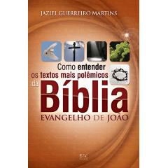 Como Entender os Textos Mais Polêmicos da Bíblia – Ev de João cod 0631