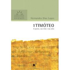 COMENTÁRIOS EXPOSITIVOS HAGNOS - I TIMOTEO - COD 00957