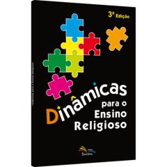 DINÂMICAS PARA O ENSINO RELIGIOSO - COD 1205