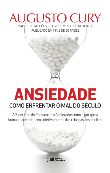 ANSIEDADE-COMO ENFRENTAR O MAL DO SÉCULO