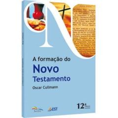 A FORMAÇÃO DO NOVO TESTAMENTO - Cod 1393