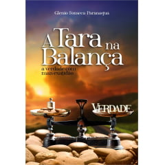 A Tara na Balança – A verdade com mais exatidão. - IDE