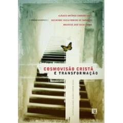 Cosmovisão Cristã e Transformação