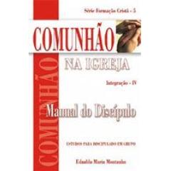 .COMUNHÃO NA IGREJA - INTEGRAÇÃO IV - ALUNO - 00484