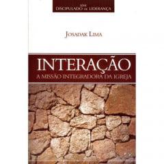 INTERAÇÃO – A MISSÃO INTEGRADORA DA IGREJA - COD. 1587