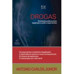 DROGAS - ORIENTAÇÕES PRÁTICAS SOBRE LEGALIZAÇÃO E AUXÍLIO A DEPENDENTES