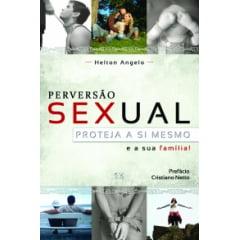 PERVERSÃO SEXUAL, PROTEJA A SI MESMO - COD 0690