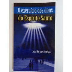 O EXERCÍCIO DOS DONS DO ESPÍRITO SANTO - COD 49176