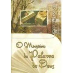 O MINISTÉRIO DA PALAVRA DE DEUS - COD 01109