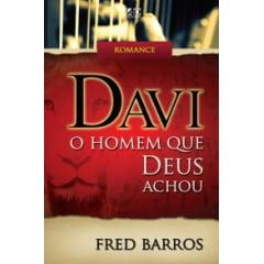 Davi - O Homem que Deus Achou