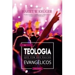 A TEOLOGIA QUE VEM DOS PALCOS EVANGÉLICOS cod 2058