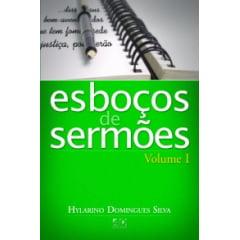 Esboços de Sermões - Vol. 1