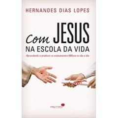 Com Jesus Na Escola da Vida