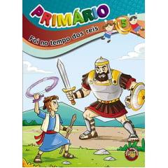 Primario - FOI NO TEMPO DOS REIS - ALUNO  6/8 ANOS