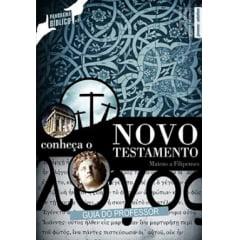 CONHEÇA O NOVO TESTAMENTO VOL.1 - Guia de Ensino Bíblico do Professor