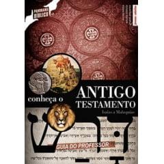 CONHEÇA O ANTIGO TESTAMENTO VOL.2 - Guia de Ensino Bíblico do Professor