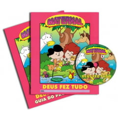MATERNAL 01 - DEUS FEZ TUDO - kit do Professor